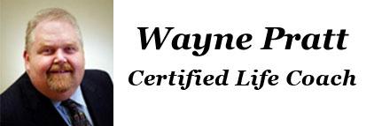Wayne Pratt - Certified Life Coach